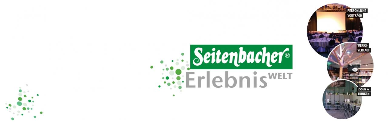 Seitenbacher Erlebniswelt Seitenbacher Karles Seitenbacher Forum Seidenbacher Werksverkauf alles unter einer Decke